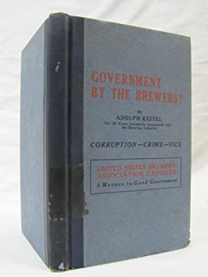 Government by the Brewers?: Kietel, Adolph