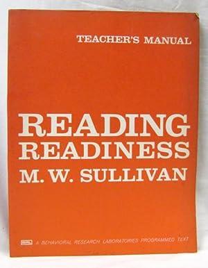 Reading Readiness Teacher's Manual: Sullivan, M.W.