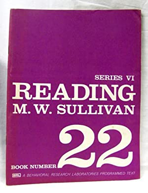 Reading Series 6 Book Number 22: Sullivan, M.W.
