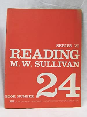 Reading Series 6 Book Number 24: Sullivan, M.W.
