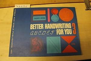 Better Handwriting For You 3 Teacher's Edition: Noble, J. Kendrick