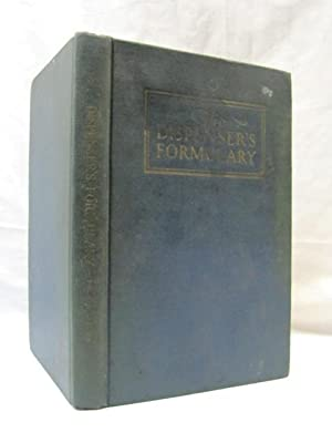 Dispenser's Formulary: A Handbook of over 2,500 tested Recipes with a Catalog of Apparatus, ...