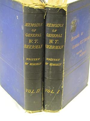 Memoirs of General W.T. Sherman volumes 1-2: Sherman, W.T.