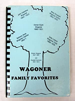 Wagoner Favorite Recipes: Wagoner, Simeon and Elizabeth