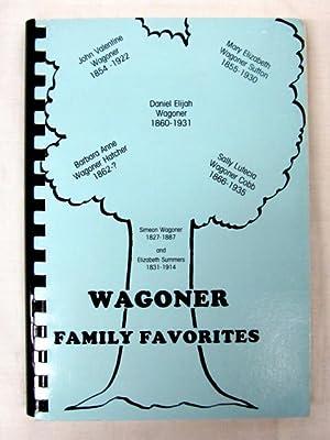 Wagoner Favorite Recipes: Wagoner, Simeon and Elizabeth