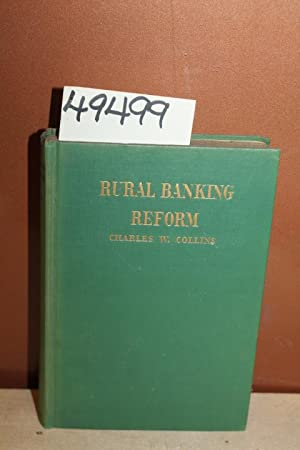 Rural Banking Reform: Collins, Charles W.