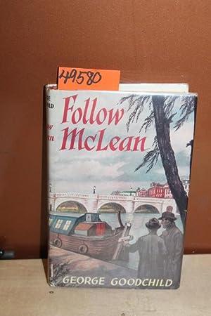 Follow McLean: Goodchild, George