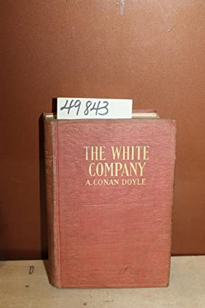 The White Company: Doyle, A. Conan