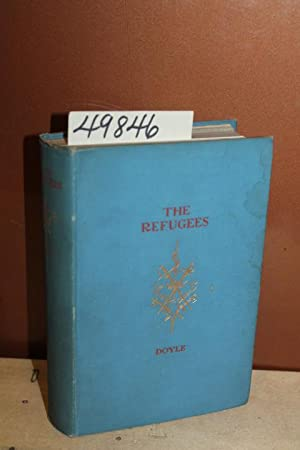 The Refugees: A Tale of Two Continents: Doyle, A. Conan