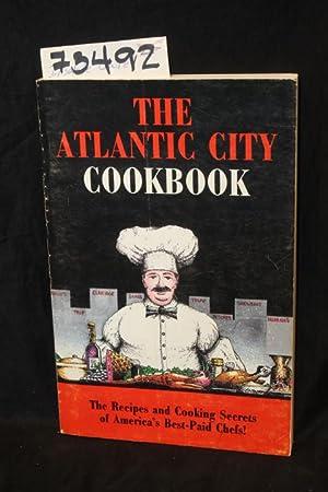 The Atlantic City Cookbook: Este, Joe Aaron & Glaum, Diane