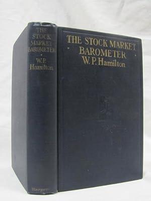 The Stock Market Barometer: Hamilton, W.P.