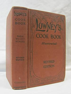 Lowney's Cook Book: Howard, Maria Wilett