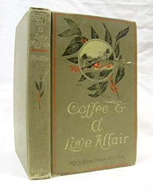 Coffee and a Love Affair: Sheldon, Mary Boardman