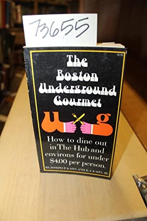 The Boston Underground Gourmet How ti dine out in the Hub and environs for under $4.00 per person: ...
