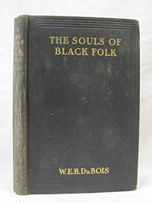 The Souls of Black Folk Essays and Sketches: Du Bois, W.E.B.