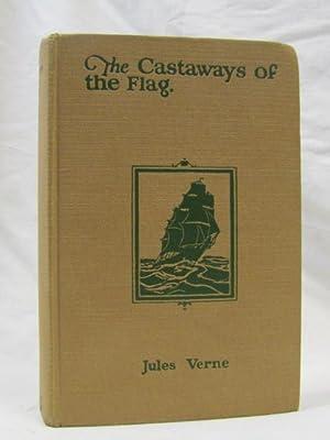 Castaways of the Flag: Verne, Jules