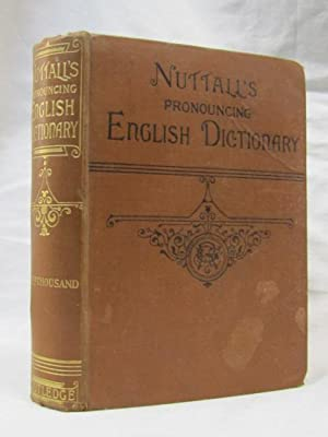 Routledge's/Nuttall's Pronouncing Dictionary of the English Language: Murray, James ...