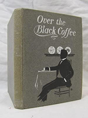 Over The Black Coffee: Gray, Arthur