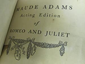 Acting Edition of Romeo and Juliet (unusual binding): Frohman, Charles; and Adams, Maude