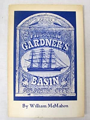 Historic Gardner's Basin Atlantic City: McMahon, William