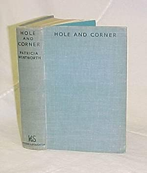 Hole and Corner: Wentworth, Patricia