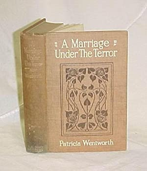A Marriage Under Terror: Wentworth, Patricia