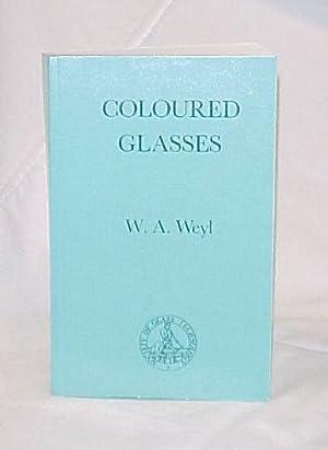 Coloured Glasses: Weyl, W.A.