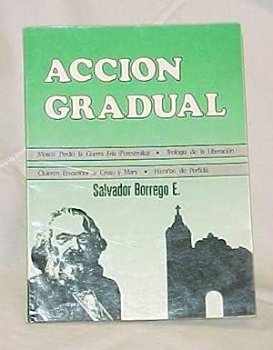 Accion Gradual: Borrego E., Salvador