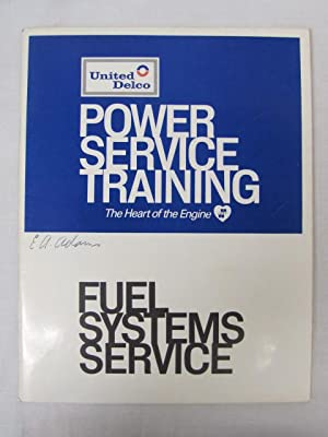Power Service Training, Fuel System Service: United Delco
