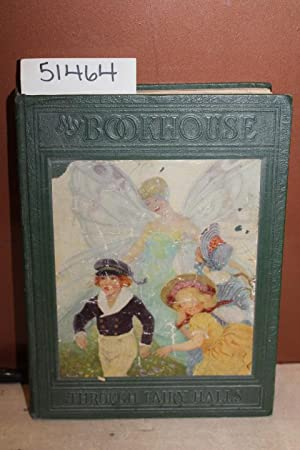My Bookhouse; Through Fairy Halls (Vol. 3): Miller, Olive Beaupre