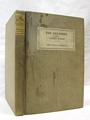 The Dreamers and Other Poems: Garrison, Theodosia