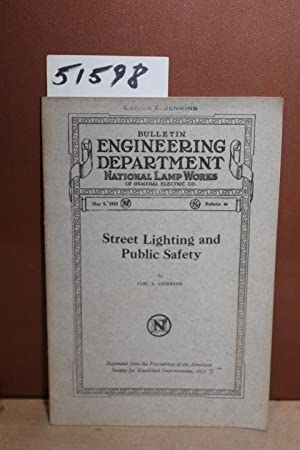 Street Lighting and Public Safety May 5, 1922 Bulletin 46: Anderson, Earl A