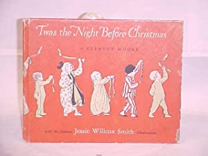 Twas the Night Before Christmas: Moore, Clement & Smith, Jessie Willcox