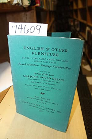 English & Other Furniture (Marjorie Gould Drexel): Galleries, Parke-Bernet;