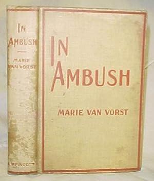 In Ambush: Van Vorst, Marie