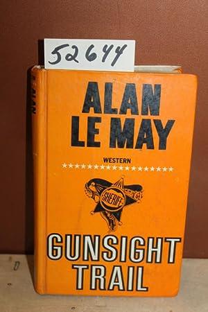 Gunsight Trail: Le May, Alan