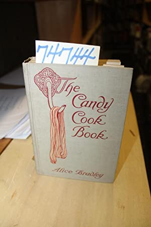 The Candy Cook Book: Bradley, Alice