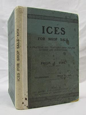 Ices for Shop Sale: Vine, Fredk T.