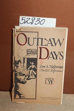 Outlaw Days: Tilghman, Zoe A.