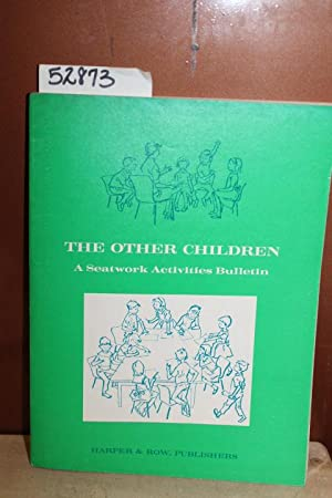 The Other Children; A Seatwork Activities Bulletin: Board of Education