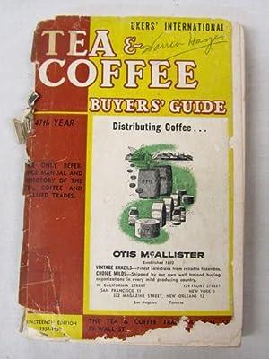 Ukers' International Tea & Coffee Buyers' Guide: Ukers, William
