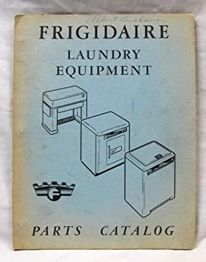 Frigidaire Laundry Equipment Parts Catalog: Frigidaire