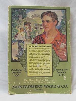 1924 Montgomery Ward Catalog, Spring & Summer 1924, Catalogue No. 100: Montgomery Ward