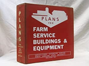 Plans for Farm Service Buildings: Agricultural Extension Serivce North Carolina State University;