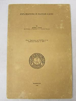 "Explorations in Haitian Caves (From ""Explorations and Field-Work of the Smithsonian Insitution..."