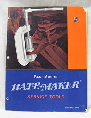 Rate Maker Service Tools: Kent, Moore