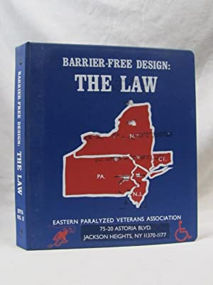 Barrier-Free Design: The Law New Jersey November 1991: Eastern Paralyzed Veterans Assoc