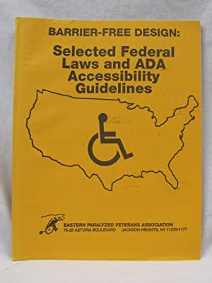 Barrier-Free Design: Selected Federal Laws and ADA Accessibility Guidelines: EPVA