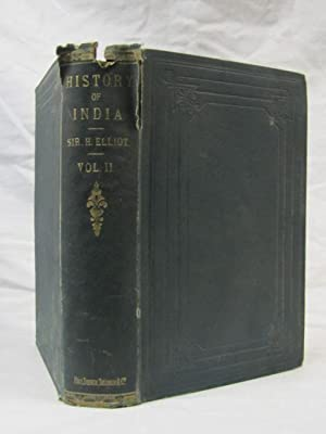 The History of India Volume 2: Dowson, John