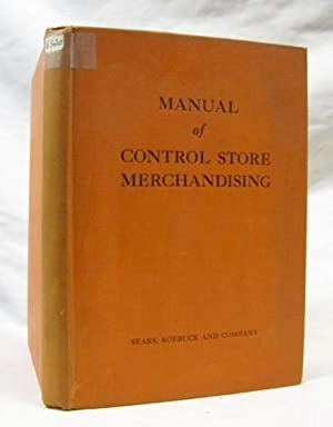 Manual of Control Store Merchandising: Sears Roebuck